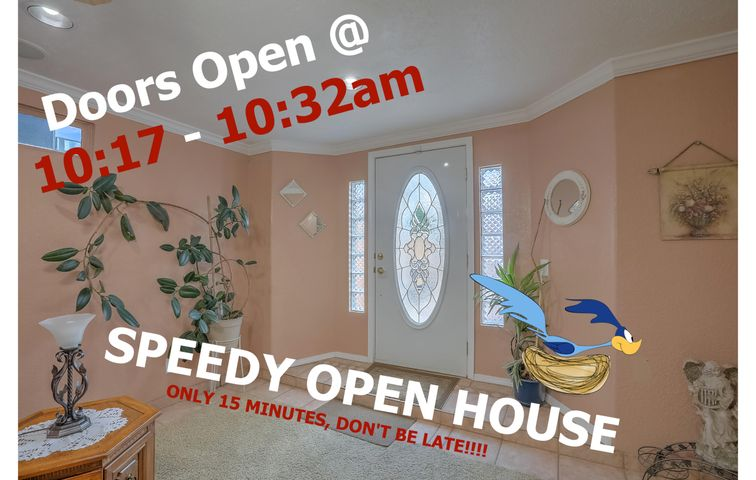 Don't Miss the First Ever SPEEDY OPEN HOUSE! on Saturday, August 17th @ 10:17 -10:32AM YES! only 15 Minutes, So be there early or you will MISS the FUN. Lender will be available for free Credit Checks.  Special Guest...BeeBee the Clown. Put your clown phobia away, the kids will enjoy it while you are looking at this great North Valley Charmer.  The home boasts two living spaces, an over-sized garage, carports for entertaining or cars. The kitchen has an island and granite countertops. The home is updated and sparkling clean. Don't take my word for it, just plan on coming by this Saturday it's only 15 minutes long so don't be late.  Festivities will start at 10:00 amNo showings until Saturday, August 14th!